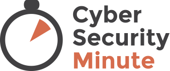 Cyber Security Minute